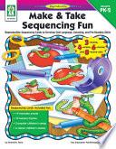 Make   Take Sequencing Fun  Grades PK   2
