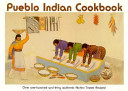 Pueblo Indian Cookbook