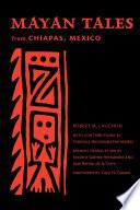 Mayan Tales from Chiapas  Mexico