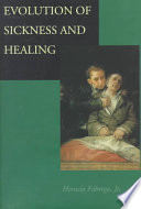 Evolution Of Sickness And Healing