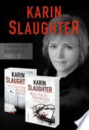 Karin Slaughter Thriller Bundle Vol 2 Kaltes Herz Blanker Hass Blutige Fesseln