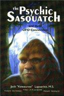 The Psychic Sasquatch