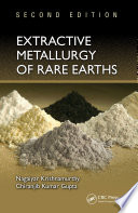 Extractive Metallurgy of Rare Earths, Second Edition
