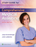 Study Guide for Lippincott Williams   Wilkins  Comprehensive Medical Assisting