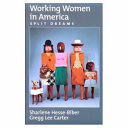 Working Women In America : women's work experiences from pre-industrial times to...