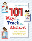 101 Ways to Teach the Alphabet