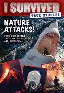 Nature Attacks   I Survived True Stories  2