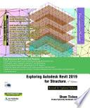Exploring Autodesk Revit 2019 For Structure 9th Edition