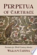 Perpetua of Carthage