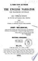 Il primo passo all inglese  ossia The English narrator con traduzione letterale e colla pronuncia figurata di tutte le parole del testo di John Millhouse