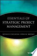 Essentials Of Strategic Project Management : focused book. you'll find practical guidance,...