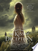 The Kiss of Deception  Chapters 1 5