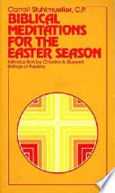 Biblical Meditations for the Easter Season