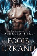 Fool s Errand  Fate s Fools  4   A Reverse Harem Romance Book PDF