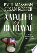 A Matter of Betrayal