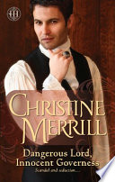 Dangerous Lord, Innocent Governess : colton's home— determined to discover...