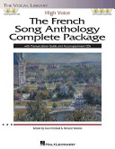 The French Song Anthology Complete Package   High Voice