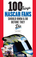 download ebook 100 things nascar fans should know & do before they die pdf epub