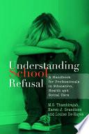 Understanding School Refusal