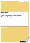 Neue Chancen und Risiken durch Network-Marketing