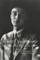 Robert Oppenheimer, Letters and Recollections