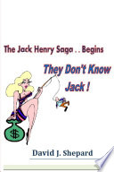 They don't know Jack. .. The Jack Henry Saga Begins