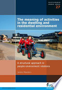 The Meaning of Activities in the Dwelling and Residential Environment