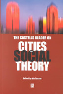 The Castells Reader on Cities and Social Theory