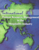 International Human Resource Management in the Hospitality Industry