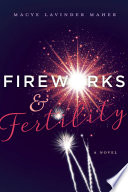 Fireworks and Fertility