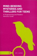 Mind Bending Mysteries And Thrillers For Teens book