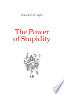 The Power Of Stupidity : ...