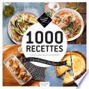 1 000 recettes carr  ment faciles