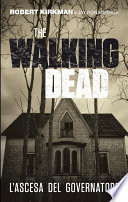 The Walking Dead     L   ascesa del Governatore