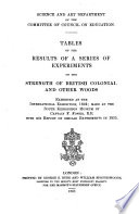 Tables of the Results of a Series of Experiments on the Strength of British Colonial and Other Woods