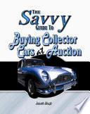 The Savvy Guide to Buying Collector Cars at Auction