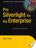 Pro Silverlight For The Enterprise book