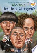 Who Were The Three Stooges