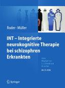 INT - Integrierte neurokognitive Therapie bei schizophren Erkrankten
