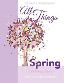 download ebook all things spring all things lovely catholic journal color doodle pdf epub