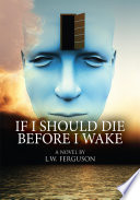 If I Should Die Before I Wake