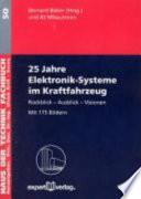 25 Jahre Elektronik Systeme im Kraftfahrzeug