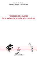 illustration Perspectives actuelles de la recherche en éducation musicale