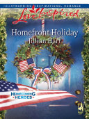 Homefront Holiday  Mills   Boon Love Inspired   Homecoming Heroes  Book 6