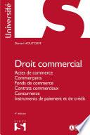 Droit Commercial Actes De Commerce Commer Ants Fonds De Commerce Contrats Commerciaux