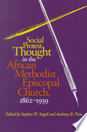 Social Protest Thought in the African Methodist Episcopal Church, 1862-1939