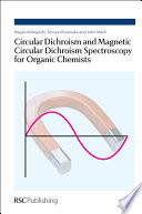 Circular Dichroism and Magnetic Circular Dichroism Spectroscopy for Organic Chemists