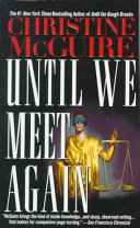 Until We Meet Again : mackay is faced with a series of...