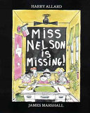 Miss Nelson Is Missing! : that they must get their teacher back....