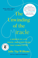 The Unwinding of the Miracle Book
